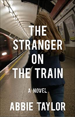 The Stranger on the Train: A Novel.pdf