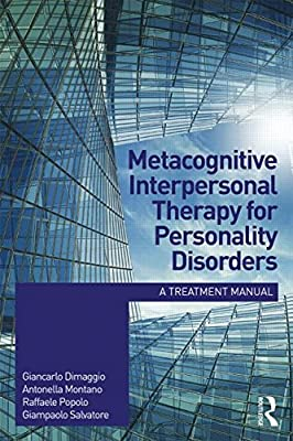 Metacognitive Interpersonal Therapy for Personality Disorders: A Treatment Manual.pdf
