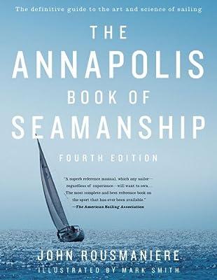 The Annapolis Book of Seamanship: Fourth Edition.pdf