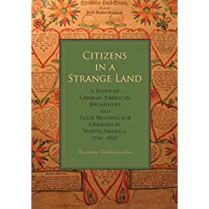 Citizens in a Strange Land: A Study of German