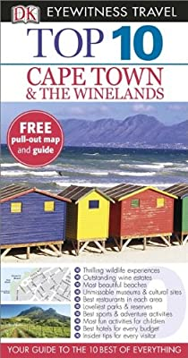 DK Eyewitness Top 10 Travel Guide: Cape Town and the Winelands.pdf