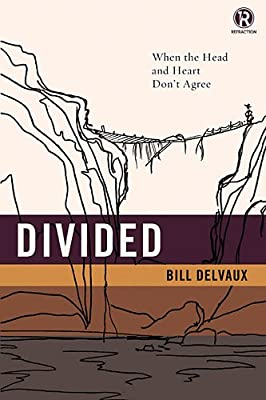 Divided: When the Head and Heart Don't Agree.pdf