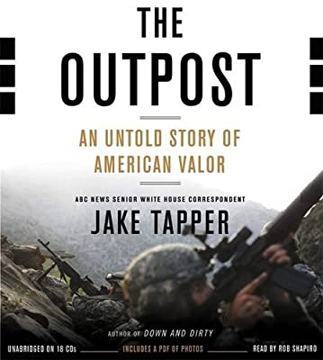 The Outpost: An Untold Story of American Valor.pdf