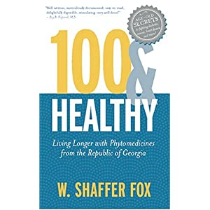 100 and healthy: living longer with phytomedicine