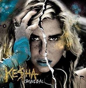 凯莎 Ke$ha:嘉尼波派对 Cannibal(CD)