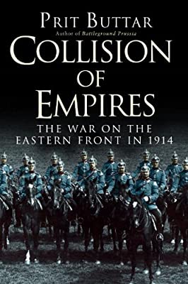Collision of Empires: The War on the Eastern Front in 1914.pdf