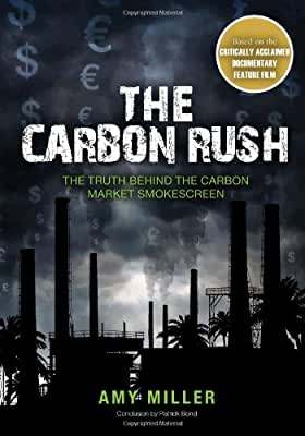 The Carbon Rush: The Truth Behind the Carbon Market Smokescreen.pdf