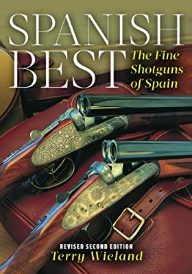 Spanish Best: The Fine Shotguns of Spain.pdf