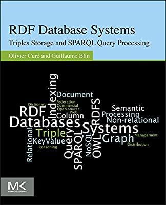 RDF Database Systems: Triples Storage and Sparql Query Processing.pdf