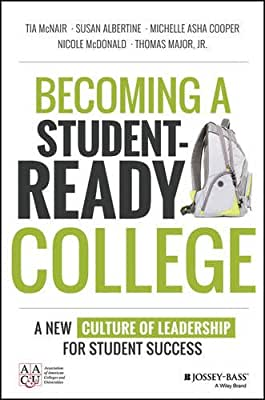 Becoming a Student-Ready College: A New Culture of Leadership for Student Success.pdf