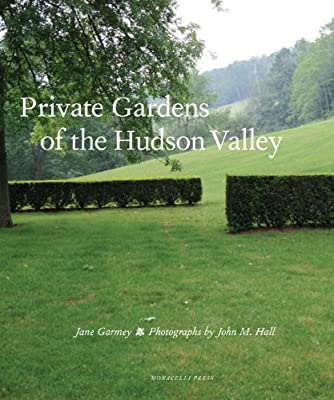 Private Gardens of the Hudson Valley.pdf