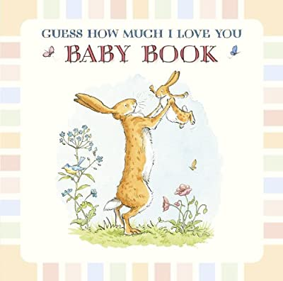Guess How Much I Love You: Baby Book.pdf
