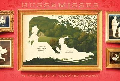Hugs and Misses: 30 Postcards of Awkward Romance.pdf