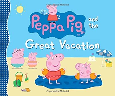 Peppa Pig and the Great Vacation.pdf