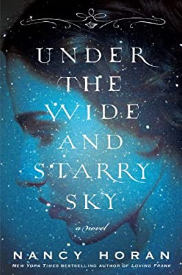 Under the Wide and Starry Sky: A Novel.pdf