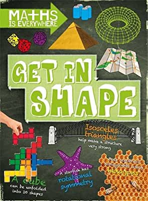 Maths is Everywhere: Get in Shape: 2D and 3D shapes.pdf