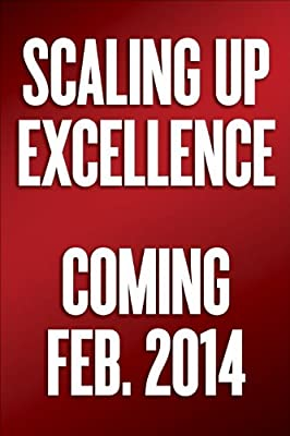 Scaling Up Excellence: Getting To More Without Settling For Less.pdf
