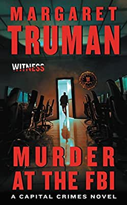 Murder at the FBI: A Capital Crimes Novel.pdf