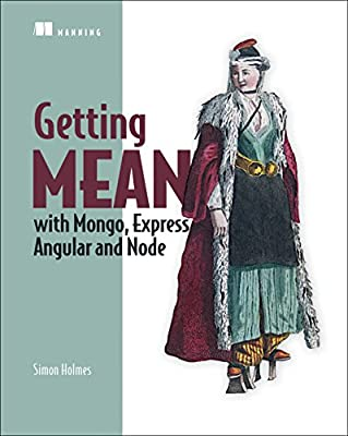 Getting MEAN with Mongo, Express, Angular, and Node.pdf