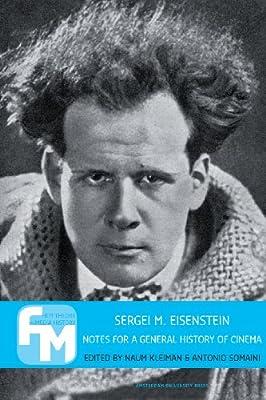 Sergei M. Eisenstein: Notes for a General History of Cinema.pdf