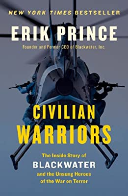 Civilian Warriors: The Inside Story of Blackwater and the Unsung Heroes of the War on Terror.pdf