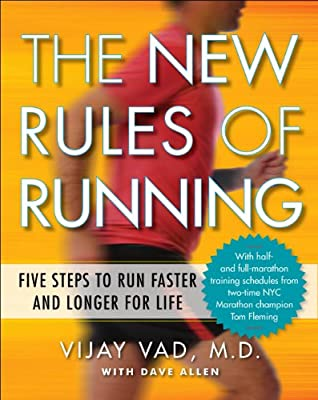 The New Rules of Running: Five Steps to Run Faster and Longer for Life.pdf