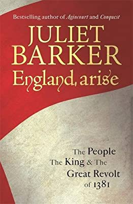 England, Arise: The People, the King and the Great Revolt of 1381.pdf