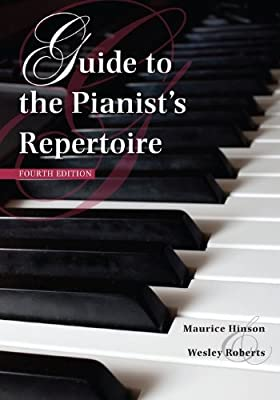 Guide to the Pianist's Repertoire, Fourth Edition.pdf