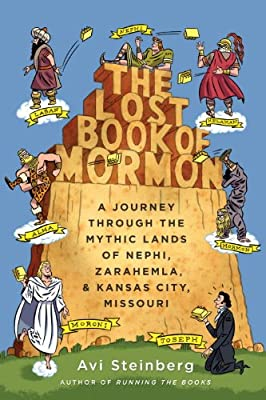 The Lost Book of Mormon: A Journey Through the Mythic Lands of Nephi, Zarahemla, and Kansas City, Missouri.pdf