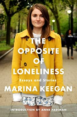 The Opposite of Loneliness: Essays and Stories.pdf