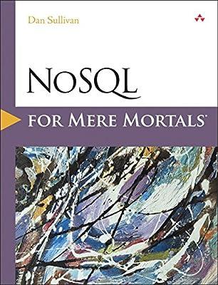 Nosql for Mere Mortals.pdf