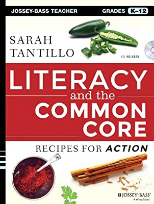 Literacy and the Common Core: Recipes for Action.pdf