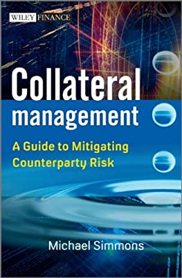 Collateral Management: A Guide to Mitigating Counterparty Risk.pdf