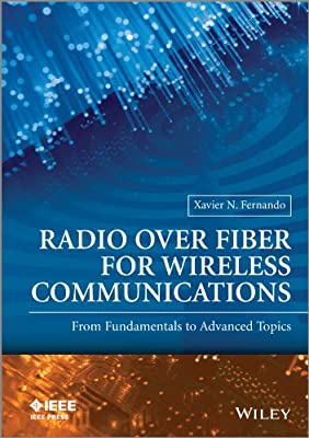 Radio Over Fiber for Wireless Communications: from Fundamentals to Advanced Topics.pdf