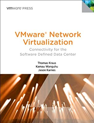 VMware Network Virtualization: Connectivity for the Software Designed Data Center.pdf