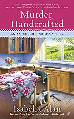 Murder, Handcrafted: An Amish Quilt Shop Mystery.pdf