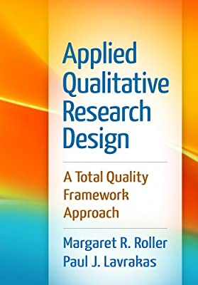 Applied Qualitative Research Design: A Total Quality Framework Approach.pdf