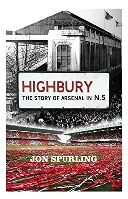 Highbury: The Story of Arsenal in N.5.pdf