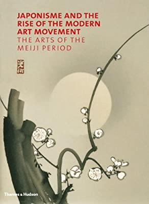 Japonisme and the Rise of the Modern Art Movement: The Arts of the Meiji Period.pdf