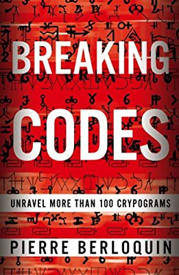 Breaking Codes: Unravel More Than 100 Cryptograms.pdf