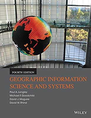 Geographic Information Science and Systems.pdf