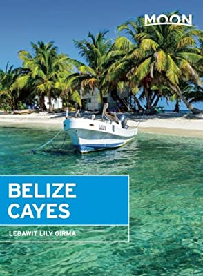 Moon Belize Cayes: Including Ambergris Caye & Caye Caulker.pdf