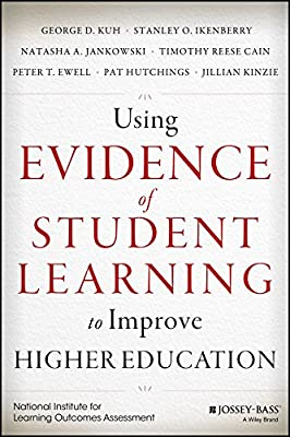 Using Assessment Evidence to Improve Higher Education: Using Evidence of Learning Effectively.pdf