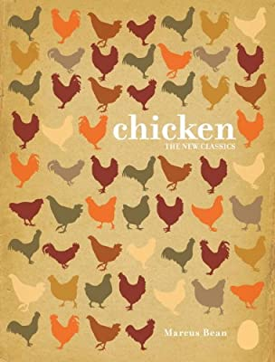 Chicken: A Fresh Take on Classic Recipes.pdf