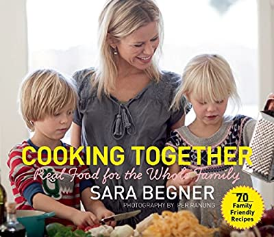 Cooking Together: Real Food for the Whole Family.pdf