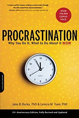 Procrastination: Why You Do It, What to Do About It Now.pdf