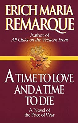 A Time to Love and a Time to Die: A Novel.pdf