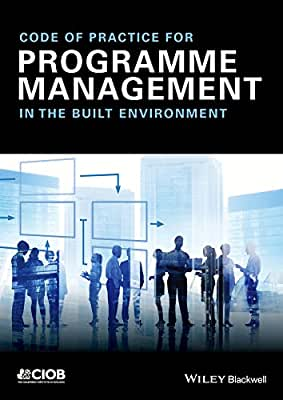 Code of Practice for Programme Management: In the Built Environment.pdf