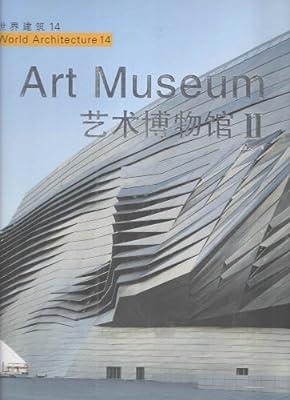 世界建筑14·艺术博物馆2:英文.pdf