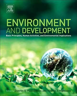 Environment and Development: Basic Principles, Human Activities and Environmental Implications.pdf